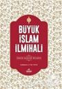 Büyük İslam İlmihali (Ciltli-Şamua) Sadeleştirilmiş Tam Metin