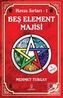 Beş Element Majisi / Havas Sırları 1