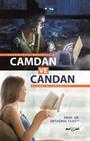 Camdan ve Candan
