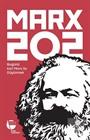 MARX 202 Bugünü Karl Marx ile Düşünmek