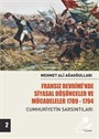 Fransız Devrimi'nde Siyasal Düşünceler Ve Mücadeleler (Cilt 2)