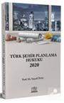 Türk Şehir Planlama Hukuku 2020