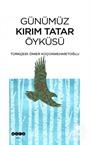 Günümüz Kırım Tatar Öyküsü