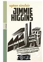 Jımmıe Hıggıns (Birinci Dünya Savaşında Amerikalı Sosyalist Bir İşçinin Romanı)
