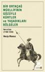 Bir Ortaçağ Müellifinin Gözüyle Kürtler ve Yaşadıkları Bölgeler İbnu'l Esir (1160-1233)