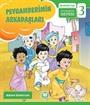 Peygamberimin Arkadaşları / İlkokullar İçin Peygamberim Serisi 3