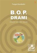 B.O.P. Dramı