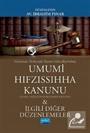 Günümüz Türkçesiyle Umumi Hıfzıssıhha Kanunu (Genel Sağlığın Korunması Kanunu)