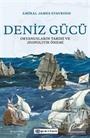 Deniz Gücü: Okyanusların Tarihi ve Jeopolitik Önemi