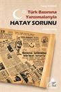 Türk Basınına Yansımalarıyla Hatay Sorunu(1936-1939)