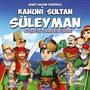 Kanuni Sultan Süleyman / Adaletli Olmanın Önemi