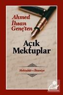Ahmet İhsan Genç'ten Açık Mektuplar