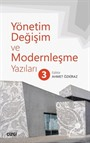 Yönetim, Değişim ve Modernleşme Yazıları 3