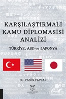 Karşılaştırmalı Kamu Diplomasisi Analizi: Türkiye, ABD ve Japonya