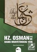 Hz.Osman (r.a) ve Hadis Rivayetindeki Yeri