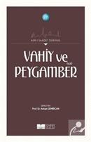 Vahiy ve Peygamber (s.a.s)