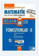 Üniversiteye Hazırlık Matematik Konu Anlatımlı Soru Bankası Fonksiyonlar II