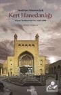Herat'tan Yükselen Işık Kert Hanedanlığı