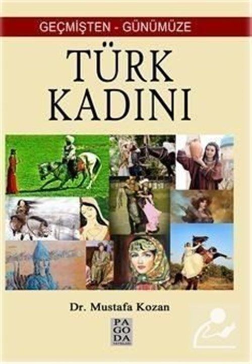 Geçmişten Günümüze Türk Kadını