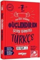7. Sınıf Güçlendiren Türkçe Soru Bankası