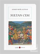 Sultan Cem (Cep boy) (Tam Metin)