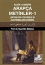 Klasik ve Modern Arapça Metinler 1 (Metinlerin Tercümesi ve Alıştırmaların Çözümü)