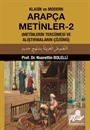 Klasik ve Modern Arapça Metinler 2 (Metinlerin Tercümesi ve Alıştırmaların Çözümü)
