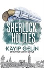 Kayıp Gelin / Sherlock Holmes