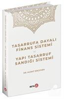 Tasarrufa Dayalı Finans Sistemi ve Yapı Tasarruf Sandığı Sistemi