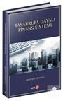 Tasarrufa Dayalı Finans Sistemi