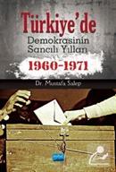 Türkiye'de Demokrasinin Sancılı Yılları (1960-1971)