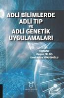 Adli Bilimlerde Adli Tip Ve Adli Genetik Uygulamalari