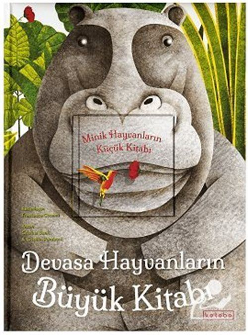 Devasa Hayvanların Büyük Kitabı / Minik Hayvanların Küçük Kitabı