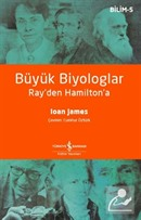 Büyük Biyologlar Ray'den Hamilton'a