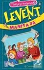 Levent Manisa'da / Türkiyeyi Geziyorum 6