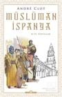 Müslüman İspanya 8-15. Yüzyıllar