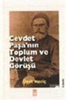 Cevdet Paşa'nın Toplum ve Devlet Görüşü