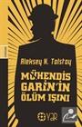 Mühendis Garin'in Ölüm Işını