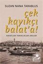 Çek Kayıkçı Balat'a