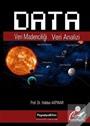 Data: Veri Madenciliği Veri Analizi (2. Basım)