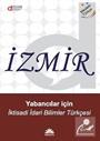 İzmir: Yabancılar İçin İktisadi İdari Bilimler Türkçesi