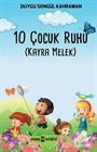 10 Çocuk Ruhu (Kayra Melek)