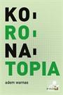 Koronatopia