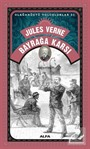 Jules Verne Bayrağa Karşı / Olağanüstü Yolculuklar 31