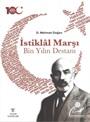 İstiklal Marşı Bin Yılın Destanı (Karton Kapak)