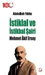 İstiklal ve İstikbal Şairi Mehmet Âkif Ersoy