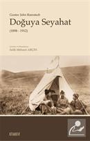 Doğuya Seyahat (1898-1912)