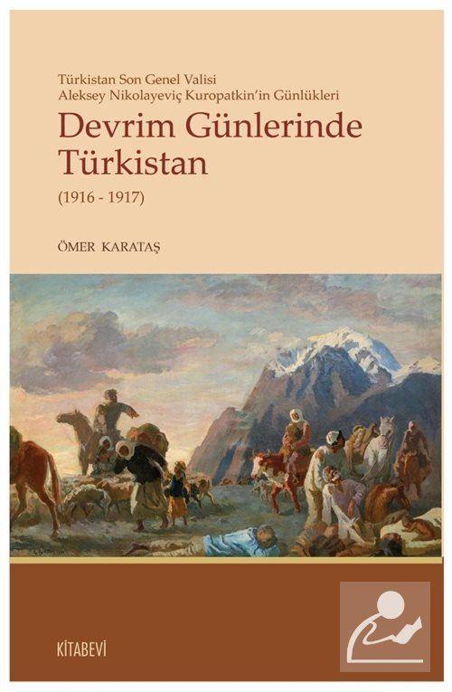 Devrim Günlerinde Türkistan(1916-1917)