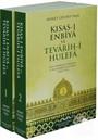 Kısas-ı Enbiya ve Tevarih-i Hulefa (2 Cilt Takım - Karton Kapak)