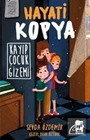 Hayati Kopya / Kayıp Çocuk Gizemi